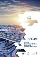 DCH-RP- Digital Cultural Heritage Roadmap for Preservation