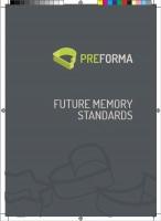 Preforma - Future Memory Standard